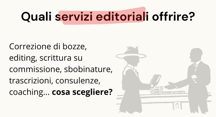 Servizi editoriali, quali offrire