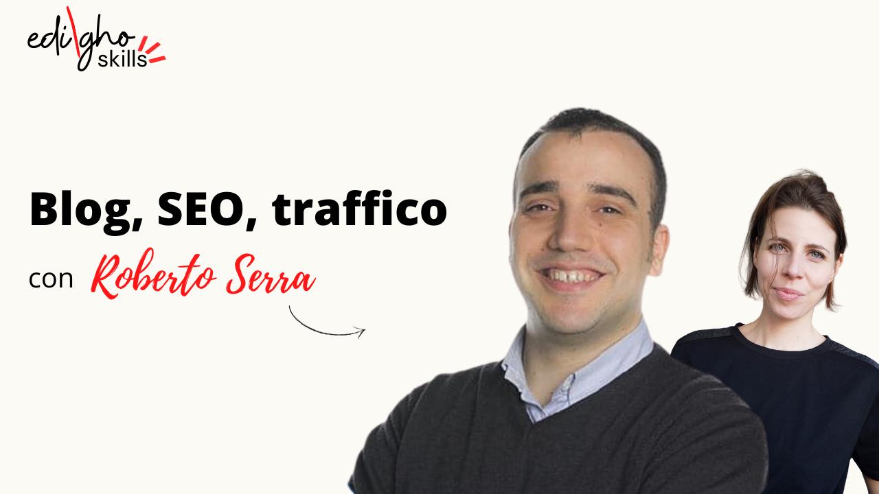 Skills blog SEO Roberto Serra