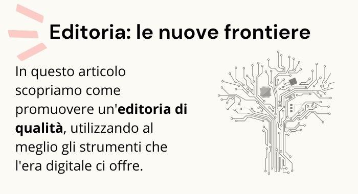 La nuova frontiera dell'editoria: lavorare nell'era del digitale