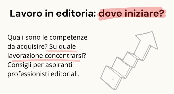 Lavorare nell'editoria: come iniziare?