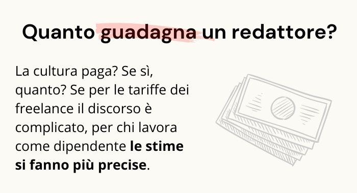 Mediamente quanto guadagna un redattore editoriale, in Italia?